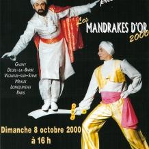 """France, Paris et Ile-de-France, tournée """"Les Mandrakes d'Or"""", 2000"""