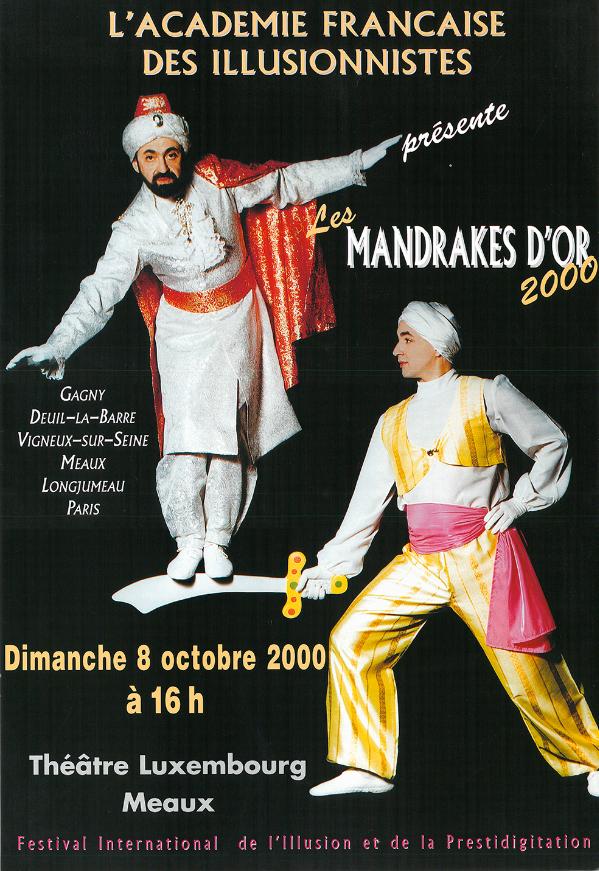 """France, Paris and around Paris, """"Les Mandrakes d'Or"""" tour, 2000"""